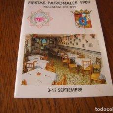 Folletos de turismo: CATÁLOGO .FIESTAS PATRONALES ARGANDA DEL REY 1989 MADRID. . Lote 180407253