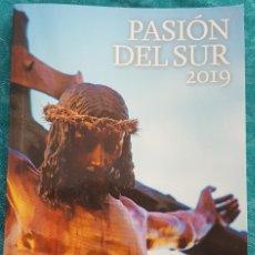 Folletos de turismo: SEMANA SANTA DE MÁLAGA. PASIÓN DEL SUR ITINERARIOS 2019. Lote 180412738