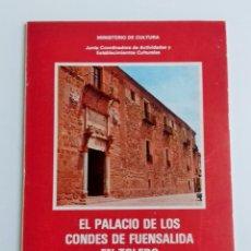 Folletos de turismo: EL PALACIO DE LOS CONDES DE FUENSALIDA EN TOLEDO. MATILDE REVUELTA TUBINO. 1979. W. Lote 180444025