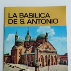 Folletos de turismo: LA BASILICA DE S. ANTONIO. BREVE GUIA. 1978. . W. Lote 180444576