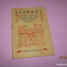 Folletos de turismo: ANTIGUO LLIBRET FALLAS FALLA PLAZA DE SERRANOS Y ADYACENTES EN VALENCIA DEL AÑO 1942. Lote 181337486