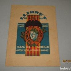 Folletos de turismo: ANTIGUO LLIBRET DE FALLAS DE FALLA SO QUELO - PLAZA DEL CAUDILLO DEL AÑO 1950. Lote 181872395