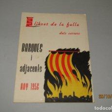 Folletos de turismo: ANTIGUO LLIBRET DE FALLAS DE FALLA BARQUES I ADJACENTS DEL AÑO 1956. Lote 181872786