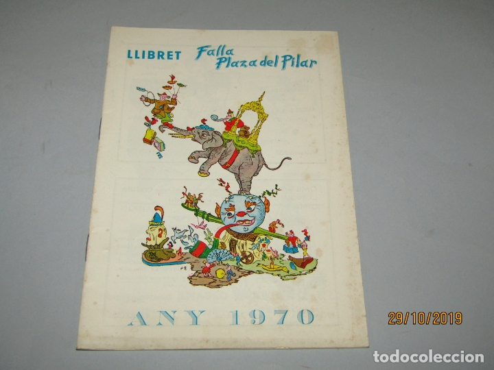 ANTIGUO LLIBRET DE FALLAS DE FALLA PLAZA DEL PILAR DEL AÑO 1970 (Coleccionismo - Folletos de Turismo)