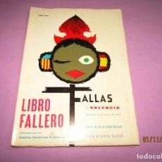 Folletos de turismo: ANTIGUO LIBRO FALLERO - FALLAS DE VALENCIA DEL AÑO 1967. Lote 182228826
