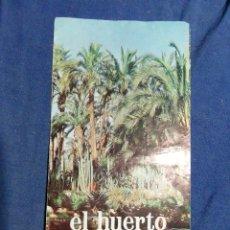 Folletos de turismo: 1973.FOLLETO TURÍSTICO DEL HUERTO DEL CURA. ELCHE. ALICANTE. Lote 182652806