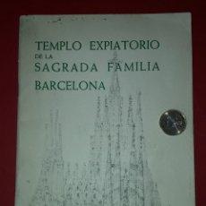 Folletos de turismo: LIBRETO GUIA DEL TEMPLO EXPIATORIO DE LA SAGRADA FAMILIA - BARCELONA 1964. Lote 183330098