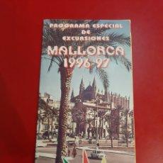 Folletos de turismo: MALLORCA 1996 1997 PROGRAMA EXCURSIONES MUNDOS SOCIAL. Lote 183378770