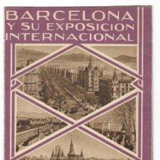 Folletos de turismo: FOLLETO PUBLICITARIO / BARCELONA Y SU EXPOSICIÓN INTERNACIONAL 1929 - DIVERSOS ASPECTOS. Lote 183381543