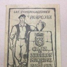 Folletos de turismo: LAS COMUNICACIONES DE PAMPLONA CAJA DE AHORROS MUNICIPAL DE PAMPLONA - DESPLEGABLE - 1954 -48,5X13,5. Lote 183415022