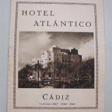 Folletos de turismo: ANTIGUO FOLLETO TURÍSTICO Y PUBLICITARIO DEL HOTEL ATLÁNTICO. CÁDIZ. AÑOS 30. Lote 183736978