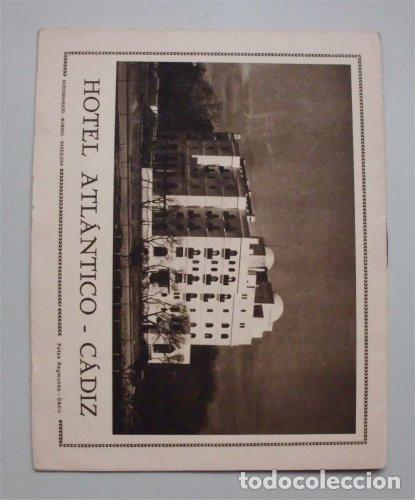 Folletos de turismo: Antiguo folleto turístico y publicitario del Hotel Atlántico. Cádiz. Años 30 - Foto 2 - 183736978