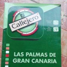 Folletos de turismo: ANTIGUA GUIA CALLEJERO MAPA LAS PALMAS DE GRAN CANARIA AÑO 2008. Lote 184126595