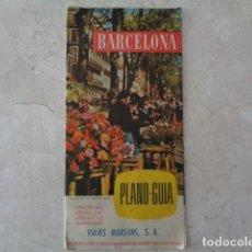 Folletos de turismo: BARCELONA. VIAJES MARSANS. PLANO TURÍSTICO DESPLEGABLE DE BARCELONA. 1958. Lote 184437968