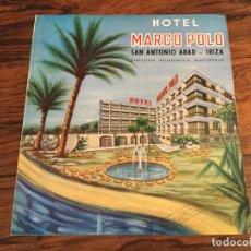 Folletos de turismo: CATALOGO HOTEL MARCO POLO.SAN ANTONIO ABAD - IBIZA. Lote 186405100
