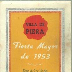 Folletos de turismo: 1576.- PIERA - ANOIA - PROGRAMA DE FIESTA MAYOR DE LA VILLA DE PIERA. Lote 186415606