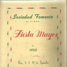 Folletos de turismo: 1576.- PIERA - ANOIA - PROGRAMA DE FIESTA MAYOR DE LA VILLA DE PIERA - SOCIEDAD FOMENTO DE PIERA. Lote 186415692