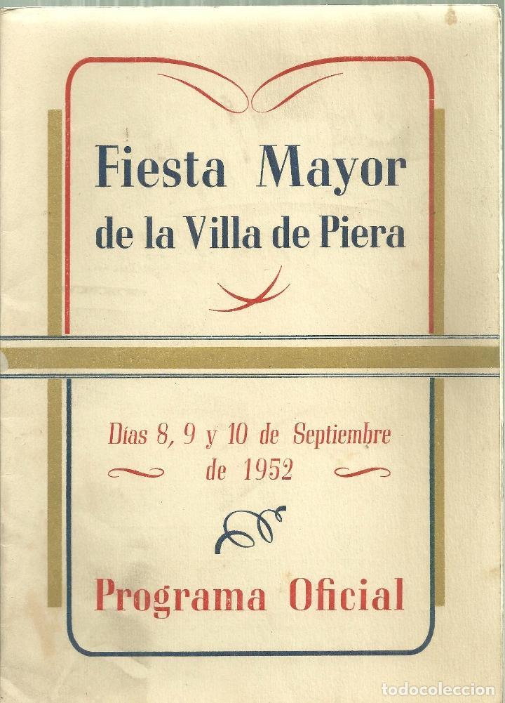 1576.- PIERA - ANOIA - PROGRAMA DE FIESTA MAYOR DE LA VILLA DE PIERA (Coleccionismo - Folletos de Turismo)