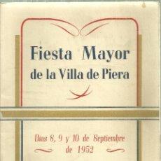 Folletos de turismo: 1576.- PIERA - ANOIA - PROGRAMA DE FIESTA MAYOR DE LA VILLA DE PIERA . Lote 186415740