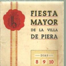 Folletos de turismo: 1576.- PIERA - ANOIA - PROGRAMA DE FIESTA MAYOR DE LA VILLA DE PIERA AÑO 1951. Lote 186415778