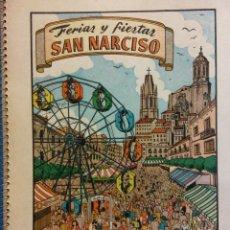 Folletos de turismo: PROGRAMA OFICIAL DE LAS FERIAS Y FIESTAS DE SAN NARCISO. INMORTAL CIUDAD DE GERONA. RABELL ED. Lote 186443313