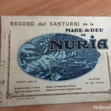 Folletos de turismo: RECORD DEL SANTUARI DE LA MARE DE DEU DE NURIA. ALBUM DE 28 VIATES. (COIB50). Lote 186455590