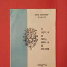 Folletos de turismo: PLANO TURÍSTICO CASTILLO SANTA BÁRBARA (ALICANTE, 1963). DESPLEGABLE. COLECCIONISTA. ORIGINAL. Lote 186457593