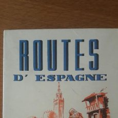 Folletos de turismo: ROUTES D'ESPAGNE, AÑOS 50 PLANO E INFORMACIÓN TURÍSTICA DE ESPAÑA EN FRANCÉS. Lote 187596448