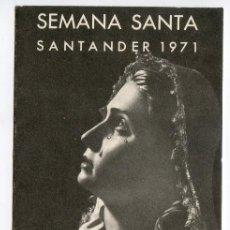 Folletos de turismo: SANTANDER. SEMANA SANTA 1971, DÍPTICO CON LOS HORARIOS DE ACTOS LITÚRGICOS Y PROCESIONES. Lote 189098905