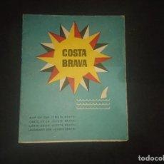 Brochures de tourisme: ANTIGUA GUIA PUBLICITARIA DE COSTA BRAVA - OBSEQUIO DE FRUCO ES FRUTA LIQUIDA , LEER DESCRIPCION. Lote 189454743