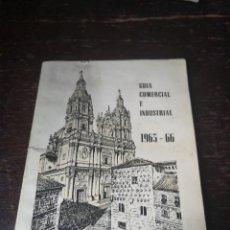 Folletos de turismo: GUÍA COMERCIAL E INDUSTRIAL DE SALAMANCA AÑO 1965-66. Lote 189761261