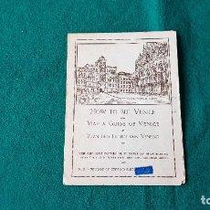 Folletos de turismo: FOLLETO TURISMO MAPA Y GUIA DE VENECIA. Lote 190410261