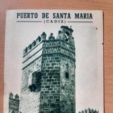 Folletos de turismo: FOLLETO TURISMO EL PUERTO DE SANTA MARÍA. . Lote 191533471