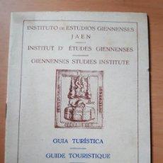 Folletos de turismo: INSTITUTO DE ESTUDIOS GIENNENSES. GUÍA TURÍSTICA JAÉN - BAEZA - ÚBEDA.. Lote 191534018
