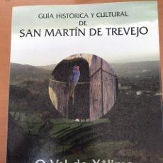 Folletos de turismo: GUÍA HISTÓRICA Y CULTURAL DE SAN MARTÍN DE TREVEJO. Lote 191556898