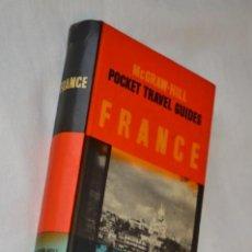 Folletos de turismo: MCGRAW-HILL POCKET TRAVEL GUIDES / GUÍA TURÍSTICA INGLESA DE FRANCIA - AÑO 1954 - ¡MUY BUEN ESTADO!. Lote 191570012