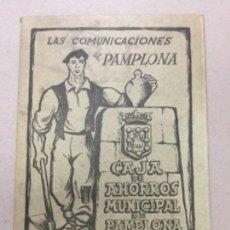 Folletos de turismo: LAS COMUNICACIONES DE PAMPLONA CAJA DE AHORROS MUNICIPAL DE PAMPLONA - DESPLEGABLE - 1954 -48,5X13,5. Lote 191579303