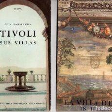 Folletos de turismo: DOS FOLLETOS DE TIVOLI: TIVOLI Y SUS VILLAS (1965) + LA VILLA D'ESTE IN TIVOLI (1955, ITALIANO). Lote 191582960