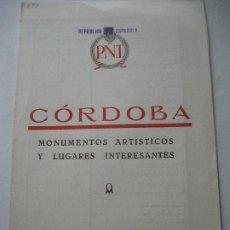 Folletos de turismo: CORDOBA. MONUMENTOS ARTISTICOS Y LUGARES INTERESANRES. REPUBLICA ESPAÑOLA.. Lote 191584533