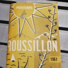 Folletos de turismo: GUIA DE VIAJE ROUSSILLON. Lote 191837722