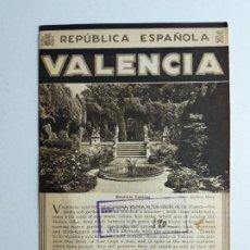Folletos de turismo: VALENCIA FOLLETO TURÍSTICO DE LA REPÚBLICA ESPAÑOLA. Lote 191879961