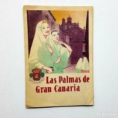 Folletos de turismo: PLANO GUÍA LAS PALMAS DE GRAN CANARIA. 1940. JUNTA PROVINCIAL DE TURISMO. DESPLEGABLE (VER FOTO). Lote 192392241