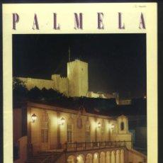 Folletos de turismo: AG-054- GUIA TURISTICA DE PALMELA. COSTA AZUL (PORTUGA). Lote 194194128