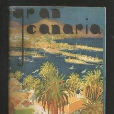 Folletos de turismo: FOLLETO TURISTICO GRAN CANARIA JUNTA PROVINCIAL DE TURISMO . Lote 194201585