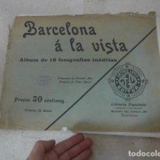 Folletos de turismo: * ANTIGUO ALBUM DE FOTOS DE PRINCIPIOS SIGLO XX, BARCELONA A LA VISTA, ORIGINAL. ZX. Lote 194240121