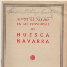 Folletos de turismo: FOLLETO TURISTICO. SITIOS DE ALTURA PRONVIAS DE HUESCA NAVARRA A-FOTUR-1098. Lote 194289127