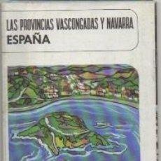 Folletos de turismo: FOLLETO TURISTICO. LAS PROVINCIAS VASCONGADAS Y NAVARRA A-FOTUR-1099. Lote 194289167
