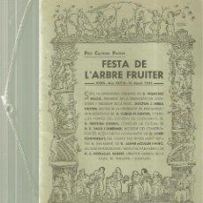 Folletos de turismo: 3922.- MOIÀ - FESTA DE L`ARBRE FRUITER MOIÀ ANY XXVIII 16 AGOST 1933. Lote 194369980