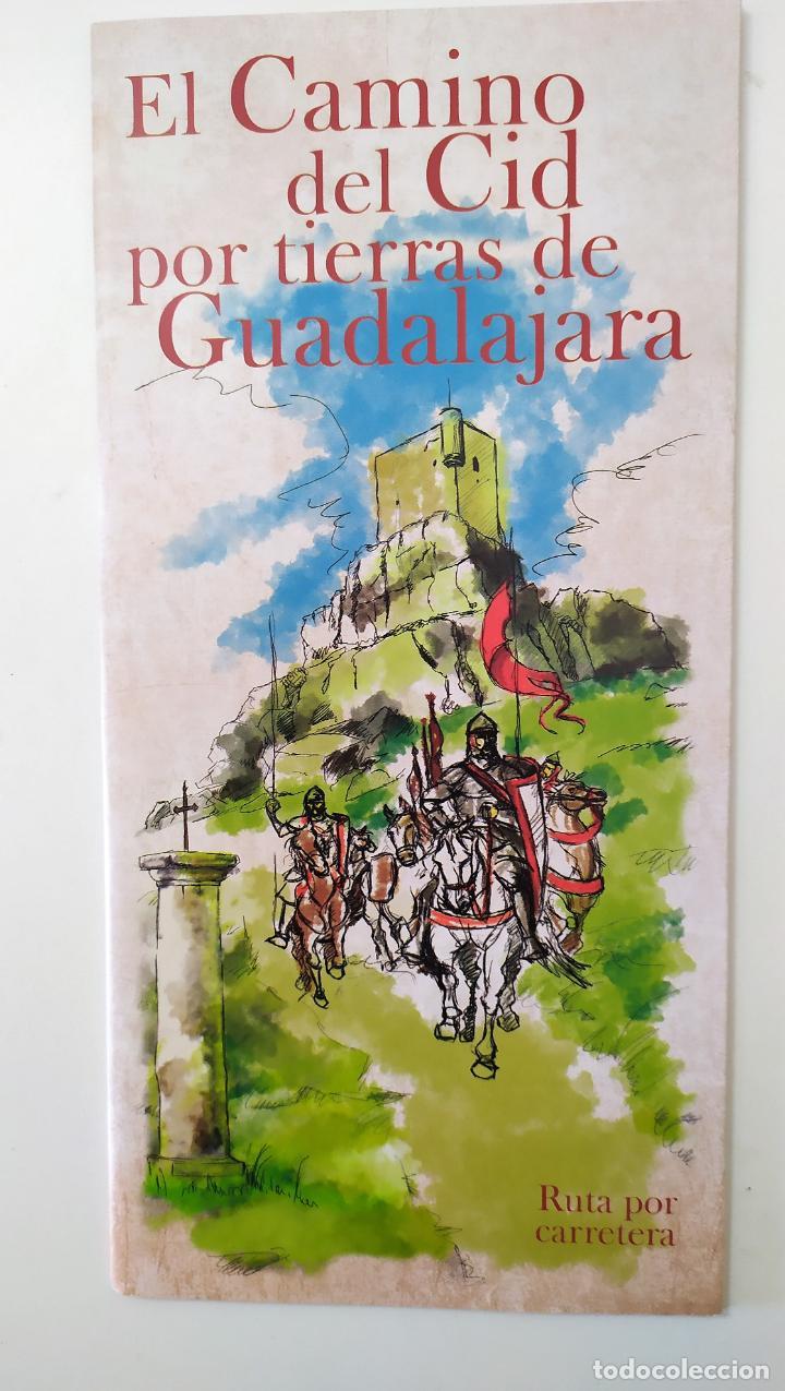 EL CAMINO DEL CID POR TIERRAS DE GUADALAJARA - RUTA POR CARRETERA (Coleccionismo - Folletos de Turismo)