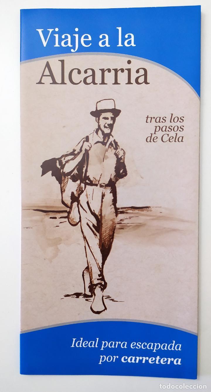 VIAJE A LA ALCARRIA - TRAS LOS PASOS DE CELA - IDEAL PARA ESCAPADA POR CARRETERA (Coleccionismo - Folletos de Turismo)